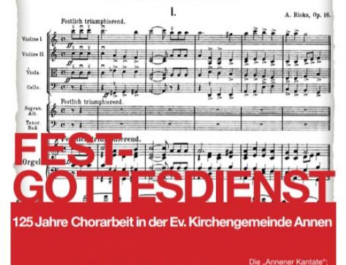 125 Jahre Chorarbeit in der Ev. Kirchengemeinde Annen